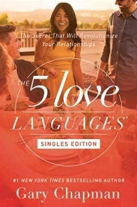 The 5 Love Languages of Singles by Gary Chapman